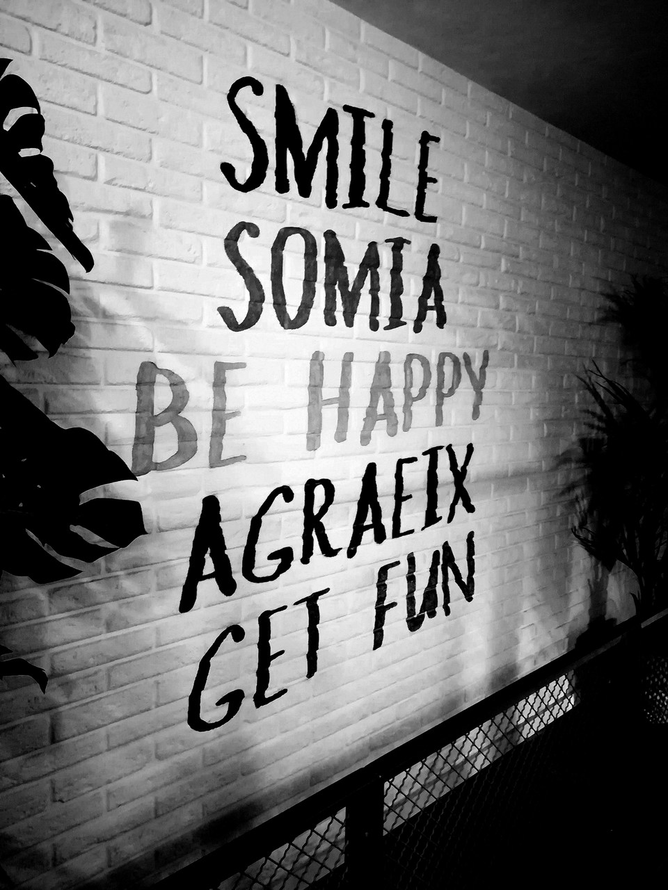 SMILE BE HAPPY GET FUN